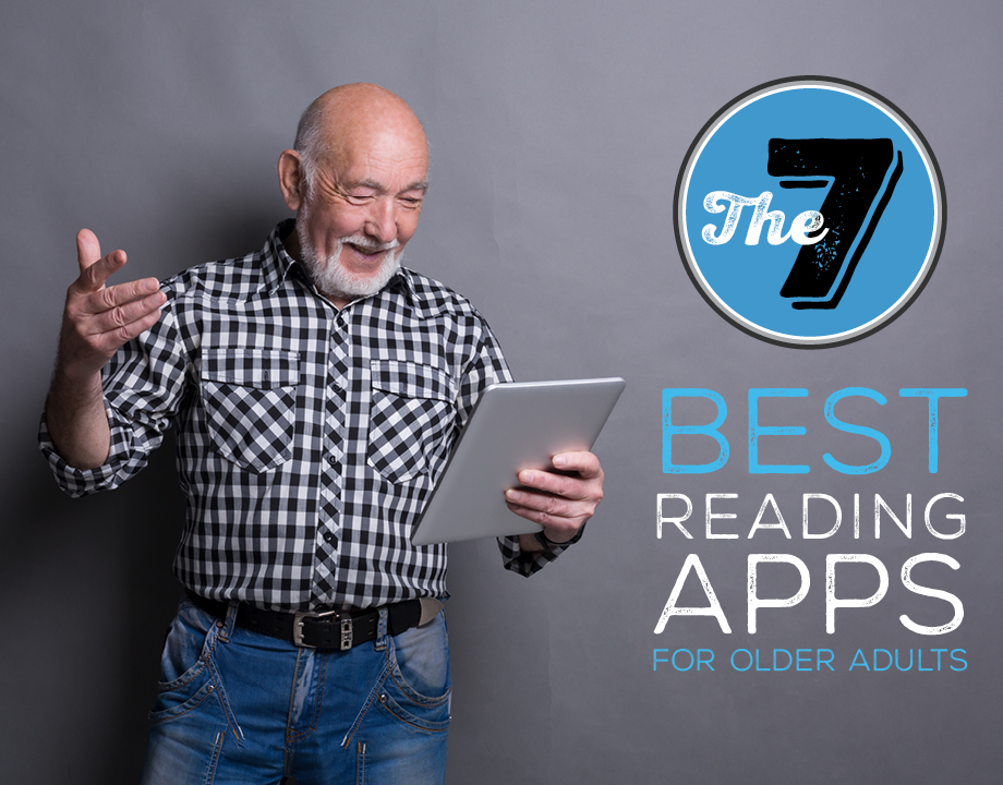 The 7 Best Reading Apps for Older Adults
