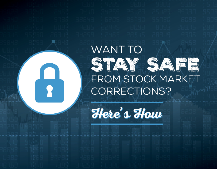 Want to Stay Safe From Stock Market Corrections? Here's How