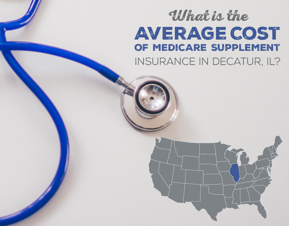 What Is the Average Cost of Medicare Supplement Insurance in Decatur, IL?