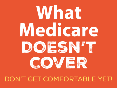 What Medicare Doesn't Cover (Infographic)