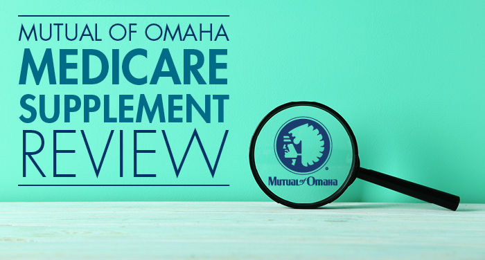Mutual of Omaha Medicare Supplement Review