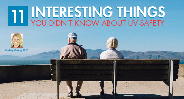 11 Interesting Things You Didn't Know About UV Safety
