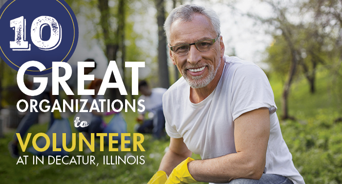 10 Great Organizations to Volunteer at in Decatur, Illinois