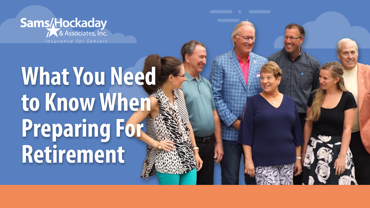 What You Need to Know When Preparing For Retirement