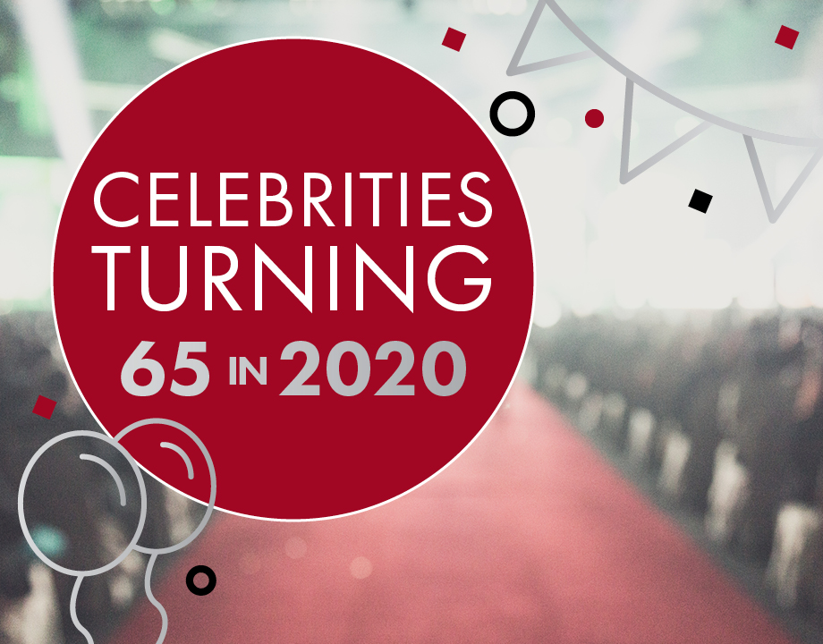 Celebrities Turning 65 in 2020