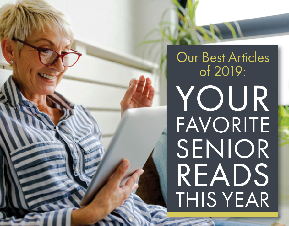 Our Best Articles of 2019: Your Favorite Senior Reads of the Year