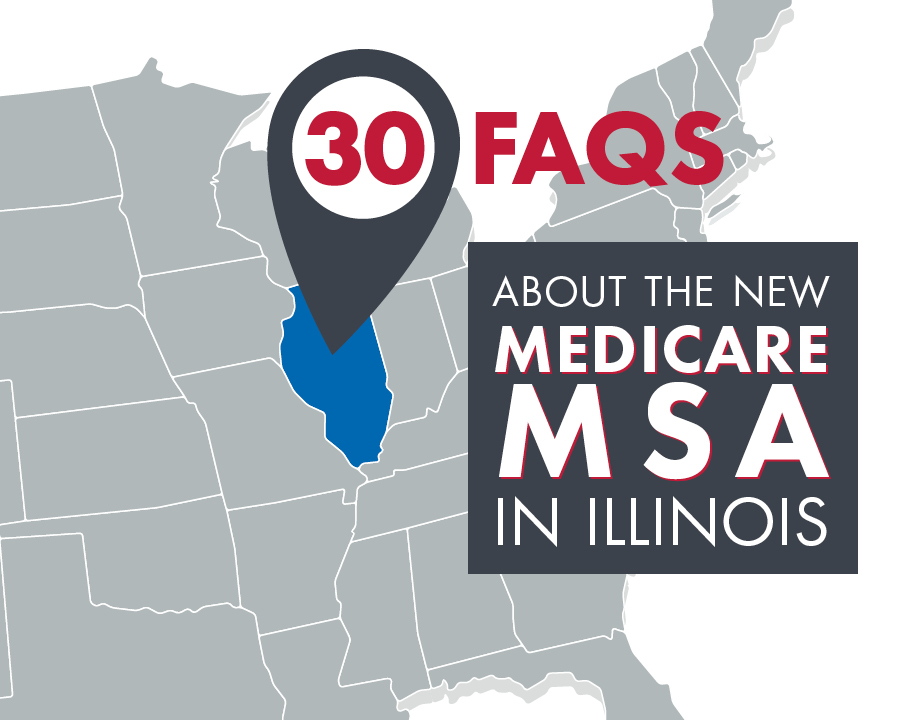 30 FAQs About the New Medicare MSA in Illinois