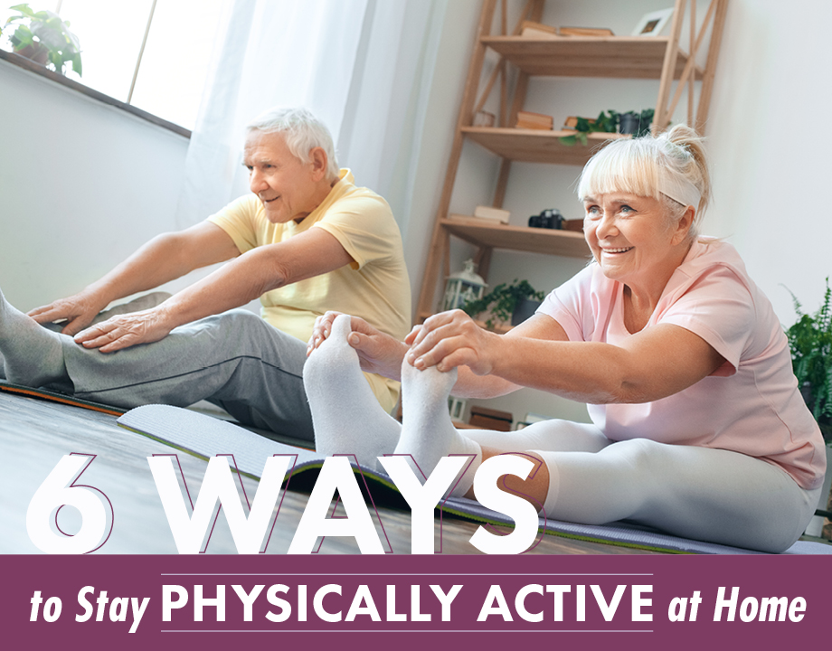 6 Ways to Stay Physically Active While Sheltering at Home