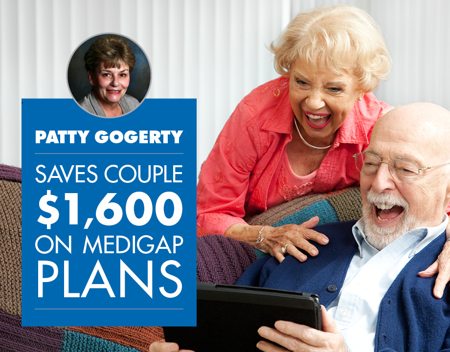 Patty Gogerty Saves Couple $1,600 on Medigap Plans