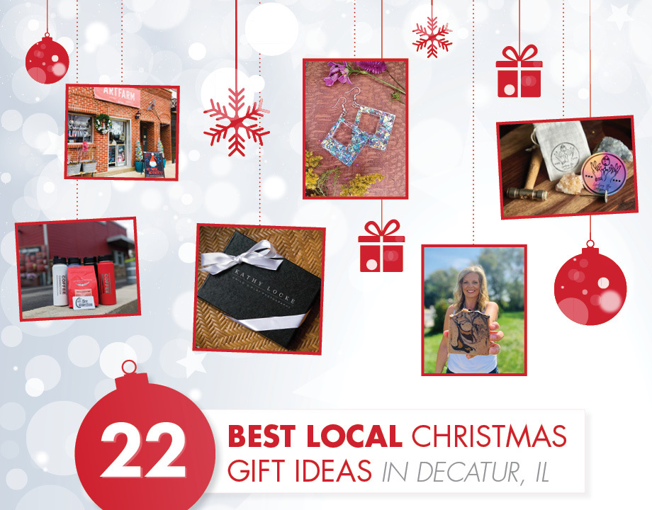 22 Best Local Christmas Gift Ideas in Decatur, IL