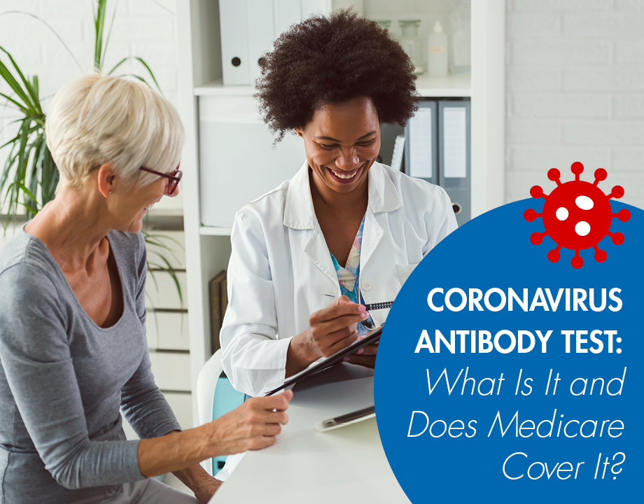 Coronavirus Antibody Test: What Is It and Does Medicare Cover It?