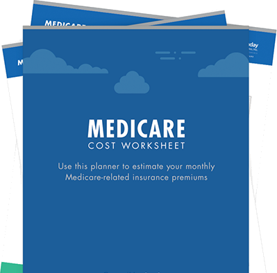 Calculate Your Medicare Costs Today