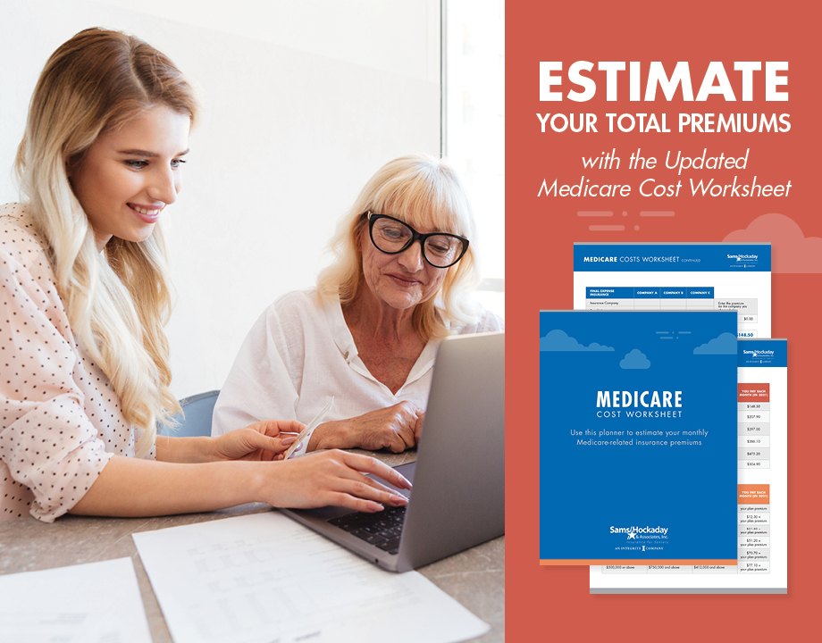 Estimate Your Total Premiums with the Updated Medicare Cost Worksheet