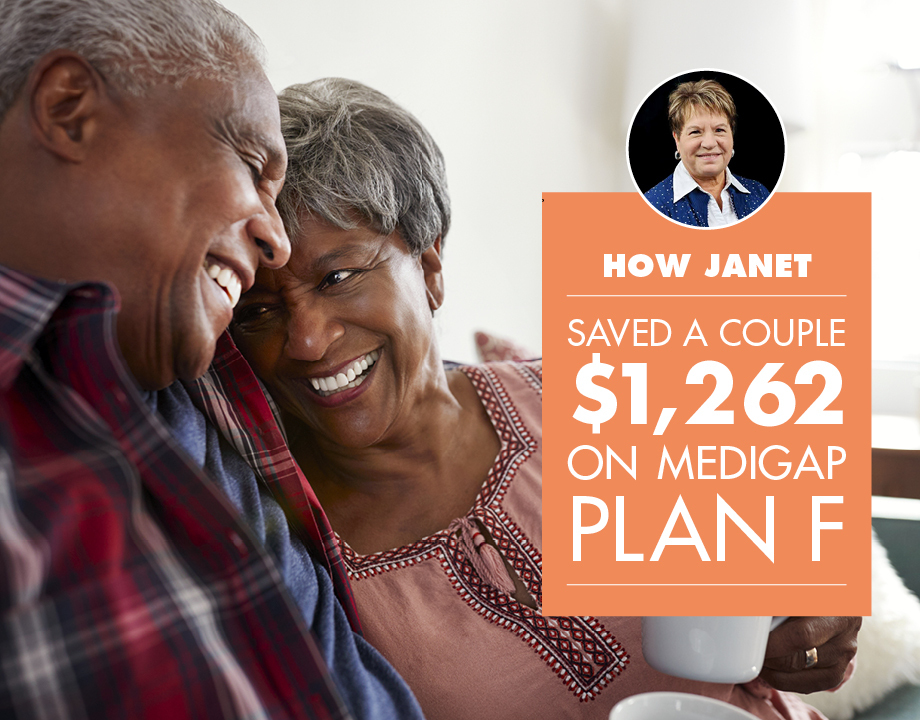 How Janet Saved a Couple $1,262 on Medigap Plan F