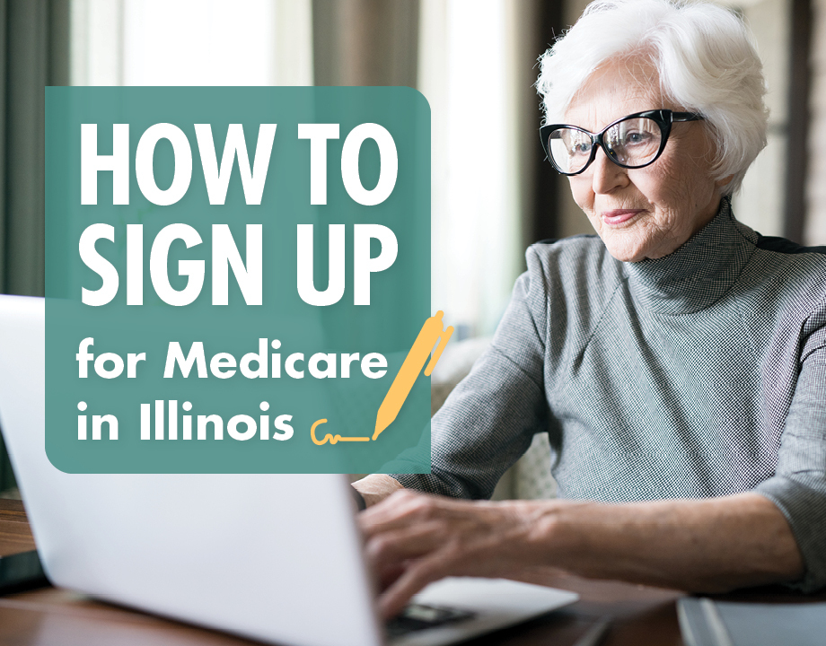 How to Sign Up for Medicare in Illinois
