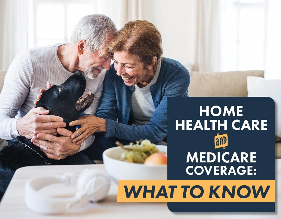 Home Health Care & Medicare Coverage: What to Know