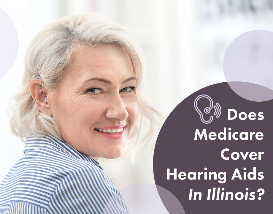 Does Medicare Cover Hearing Aids in Illinois?