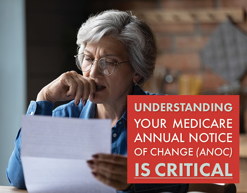 Understanding Your Medicare Annual Notice of Change (ANOC) Is Critical