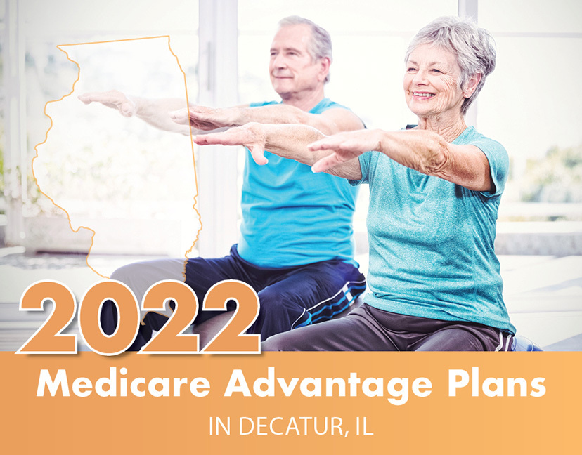 2022 Medicare Advantage Plans In Decatur, IL