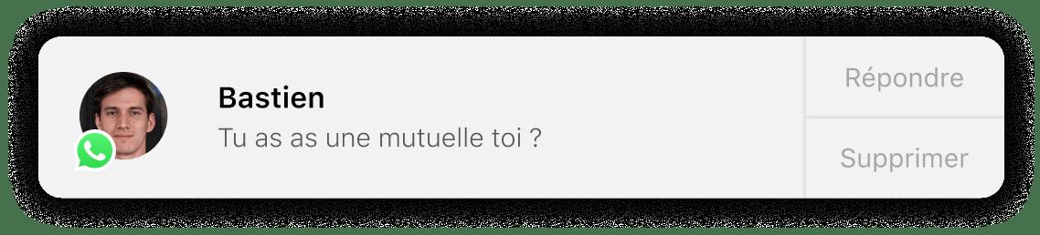 Notification de Bastien demandant Tu as une mutuelle toi ?