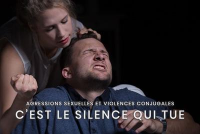 04- Agressions sexuelles et violences conjugales - C'est le silence qui tue