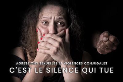 08- Agressions sexuelles et violences conjugales - C'est le silence qui tue