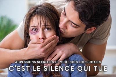 09- Agressions sexuelles et violences conjugales - C'est le silence qui tue