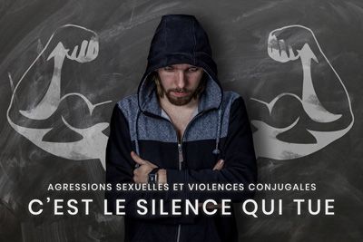 10- Agressions sexuelles et violences conjugales - C'est le silence qui tue