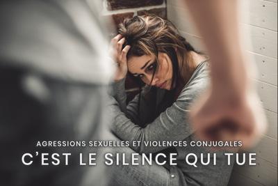12- Agressions sexuelles et violences conjugales - C'est le silence qui tue