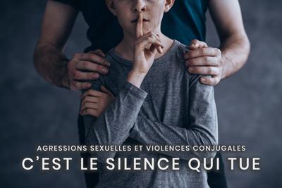 15- Agressions sexuelles et violences conjugales - C'est le silence qui tue