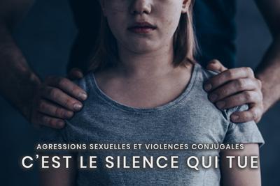 18- Agressions sexuelles et violences conjugales - C'est le silence qui tue