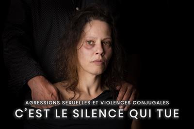 19- Agressions sexuelles et violences conjugales - C'est le silence qui tue