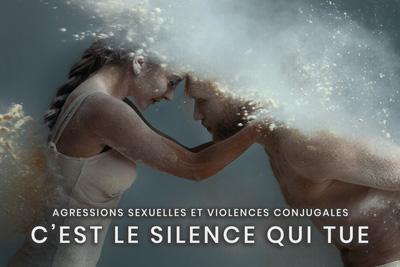 20- Agressions sexuelles et violences conjugales - C'est le silence qui tue
