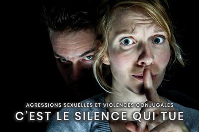 25- Agressions sexuelles et violences conjugales - C'est le silence qui tue