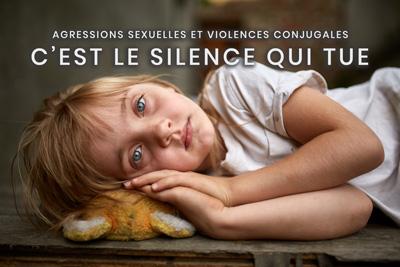 30- Agressions sexuelles et violences conjugales - C'est le silence qui tue
