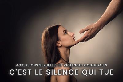 34- Agressions sexuelles et violences conjugales - C'est le silence qui tue