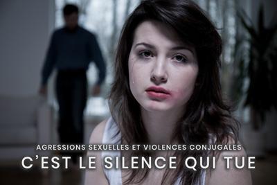 35- Agressions sexuelles et violences conjugales - C'est le silence qui tue
