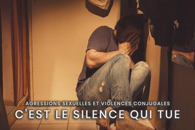 39- Agressions sexuelles et violences conjugales - C'est le silence qui tue