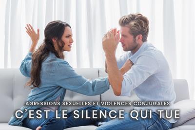 41- Agressions sexuelles et violences conjugales - C'est le silence qui tue