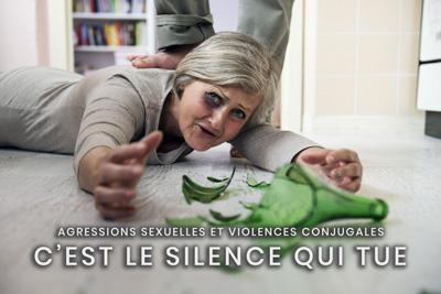 43- Agressions sexuelles et violences conjugales - C'est le silence qui tue