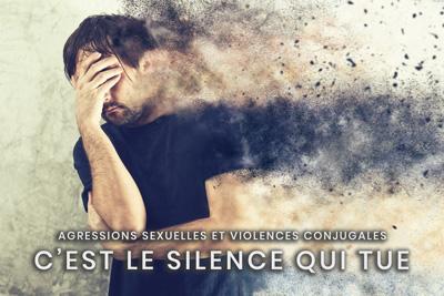 44- Agressions sexuelles et violences conjugales - C'est le silence qui tue