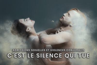 61- Agressions sexuelles et violences conjugales - C'est le silence qui tue