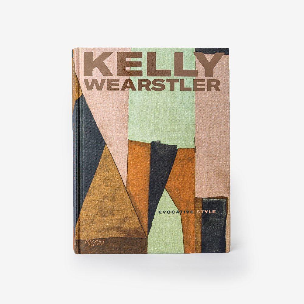 EVOCATIVE STYLE by KELLY WEARSTLER