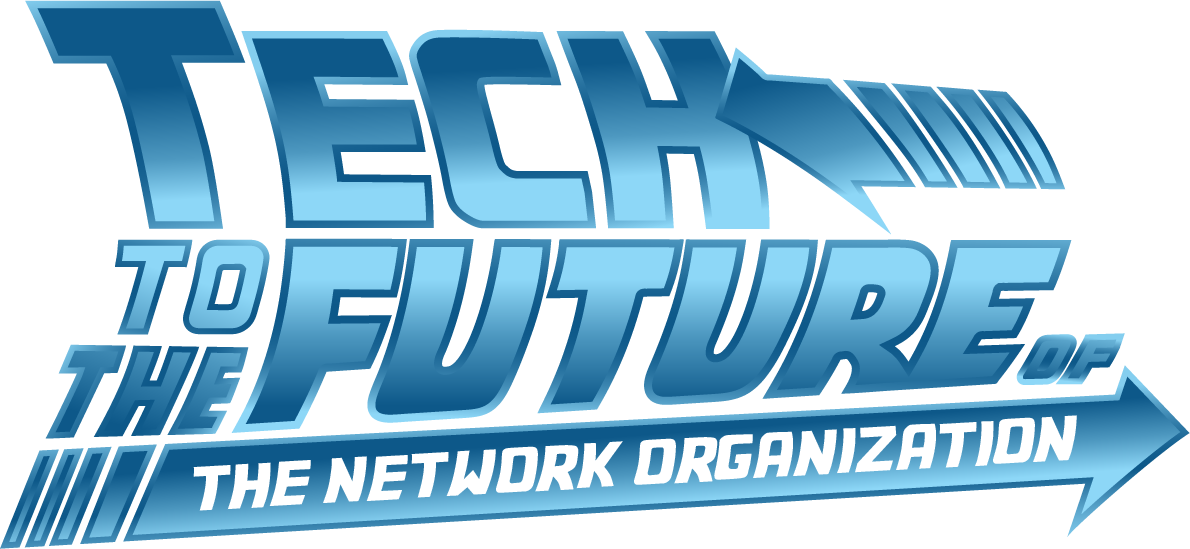 Tech to the future of the network organization