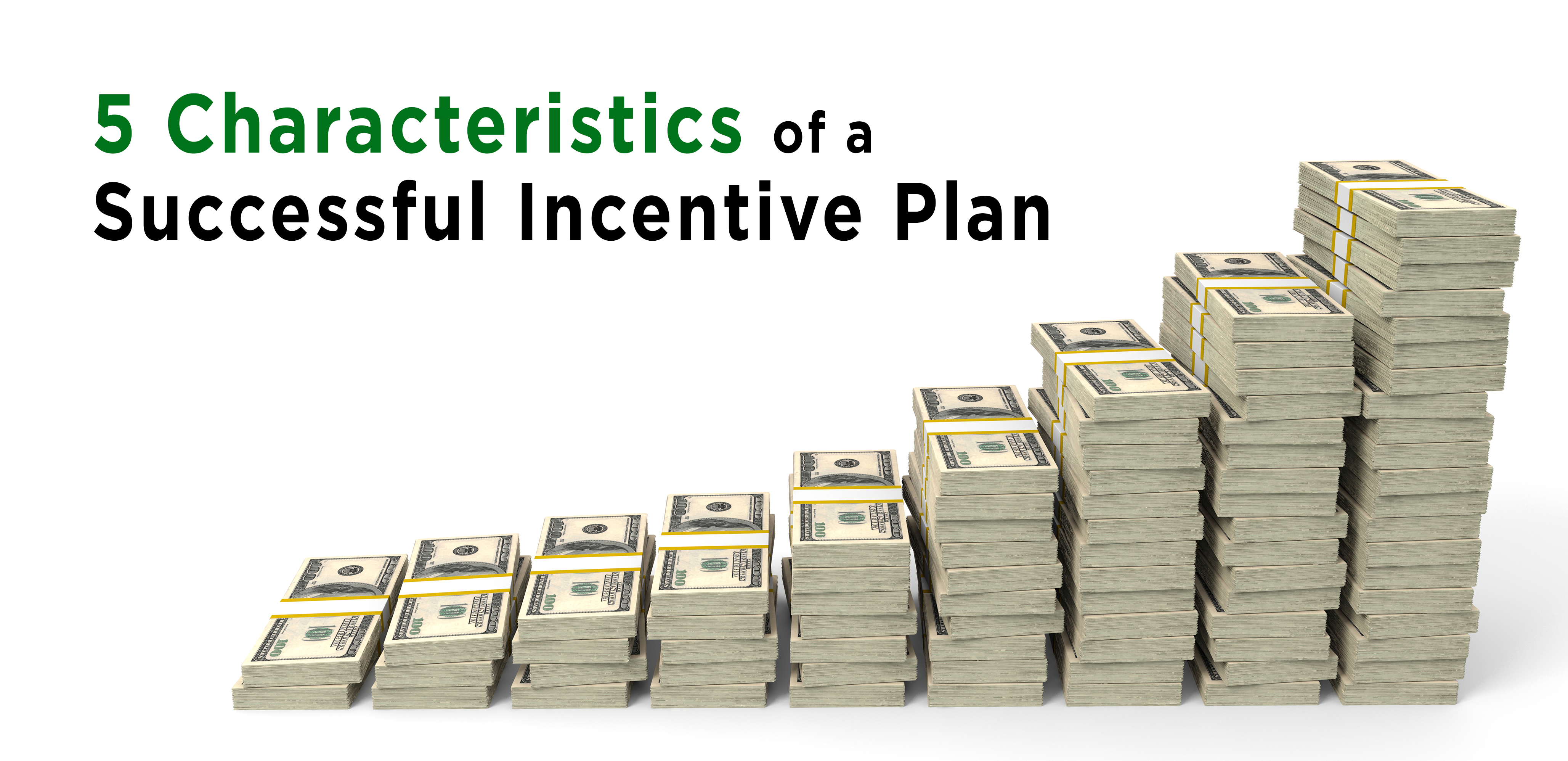 Successful Incentive Plans