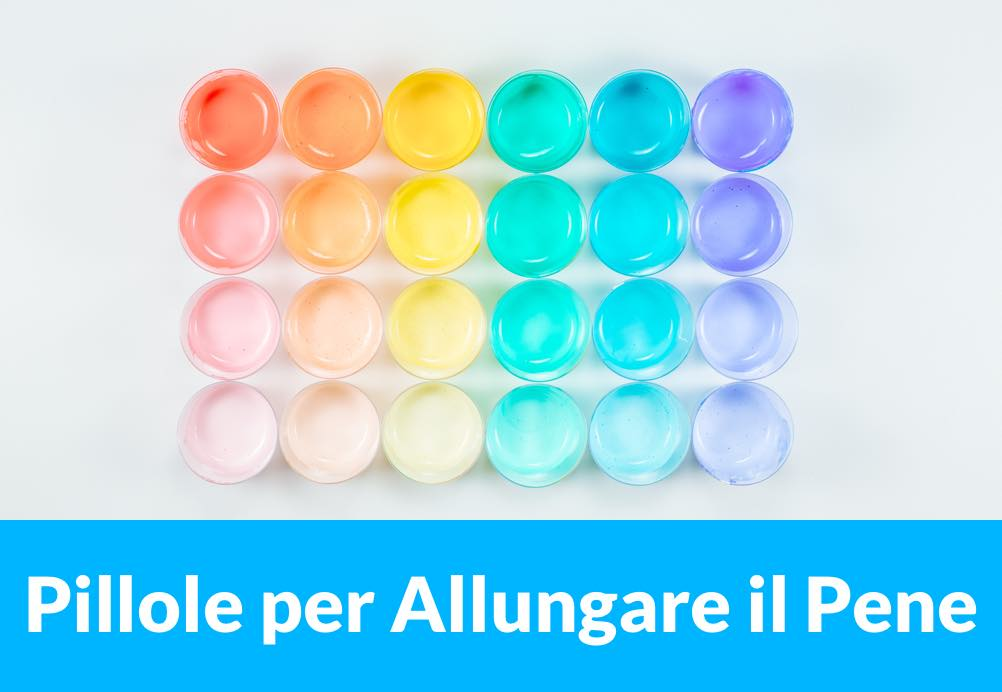 una serie di pillole colorate per allungare il pene