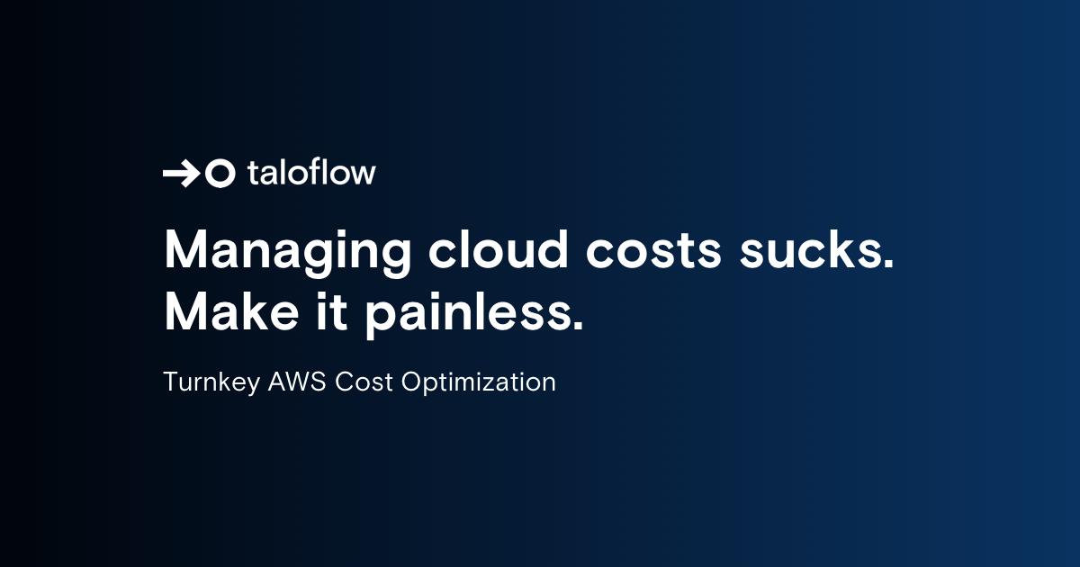 How we reduced the AWS costs of our streaming data pipeline by 67% | Taloflow
