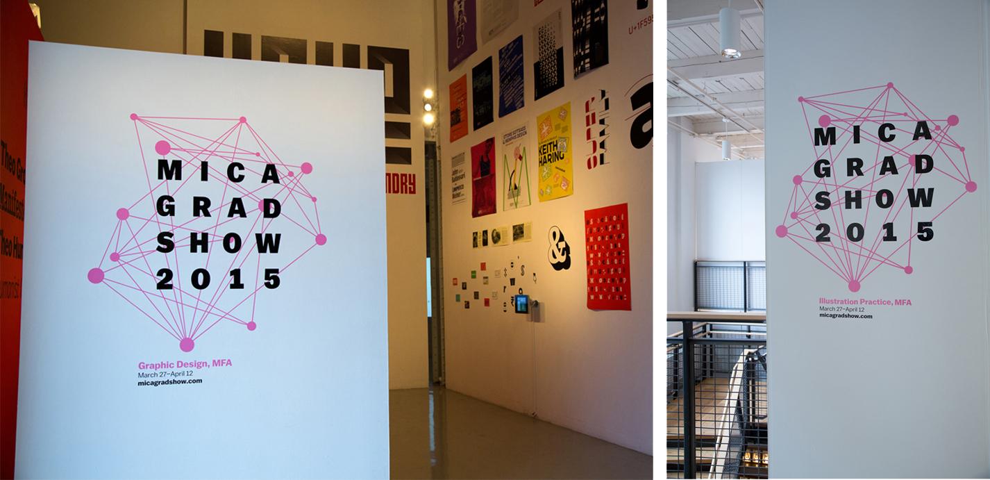 MICA Grad Show exhibition signage
