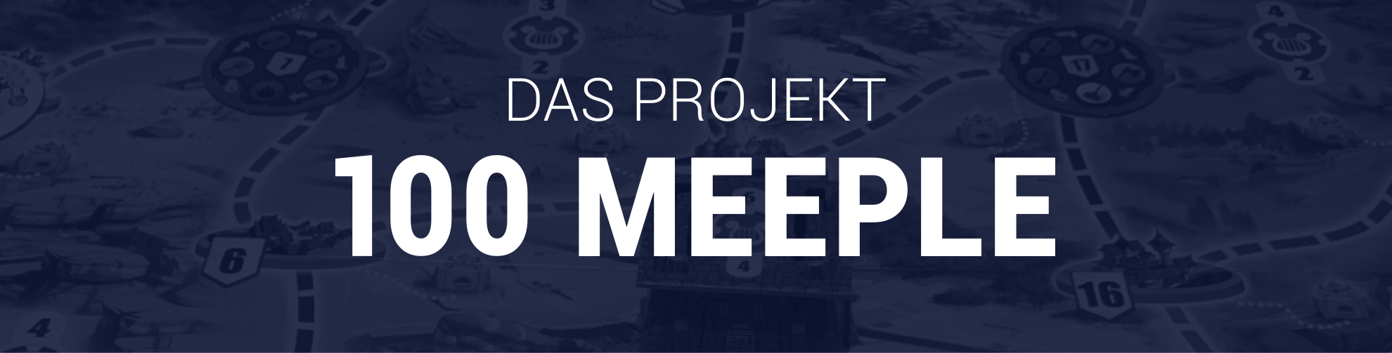 Das 100 Meeple Projekt