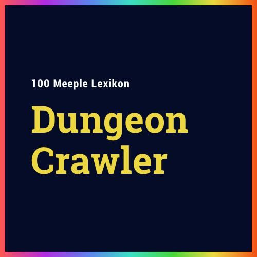 """Was ist ein """"Dungeon Crawler""""?"""